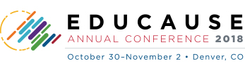 EDUCAUSE Annual Conference 2018 | October 30-November 2 | Denver, CO
