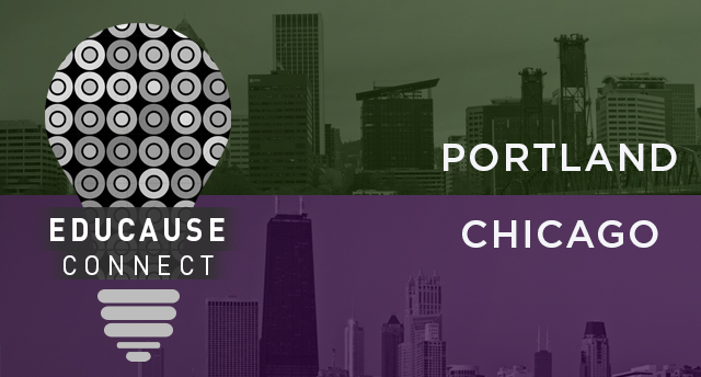 EDUCAUSE Connect 2017: Portland and Chicago